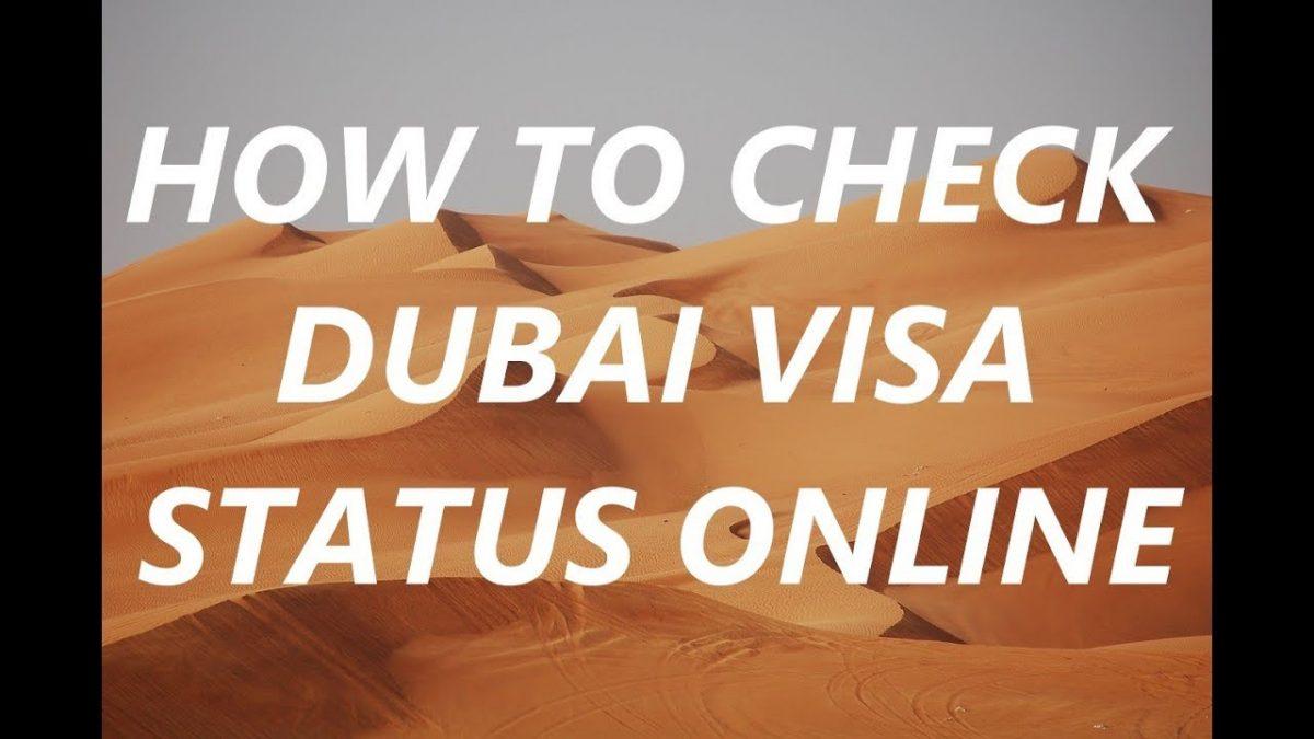 How to Check Dubai Visa Status    Check UAE Visa Status Online