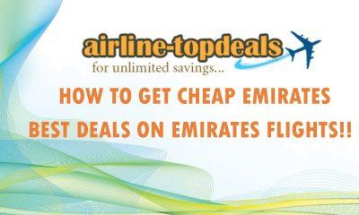 Best Deals on Emirates Flights!! - Five Nice destinations to visit in Summer using Emirates