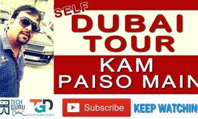 DUBAI TOUR KAM PAISO MAIN | SELF DUBAI TOUR | CHEAP DUBAI TOUR | HINDI URDU | TECH GURU DUBAI