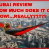 All About Dubai: Travel Tips, How Much It Costs,And More