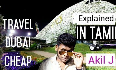 How to travel dubai cheap explained in tamil, dubai in tamil, tourist dubai, Akil j